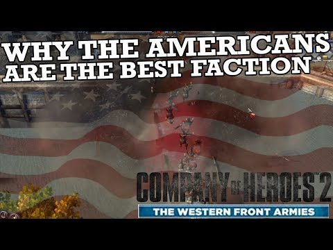 Why The Americans Are The Best Faction In Company Of Heroes 2