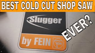 The Best Cold Cut Metal Chop Saw in the World, Maybe even the Universe! Shop Update