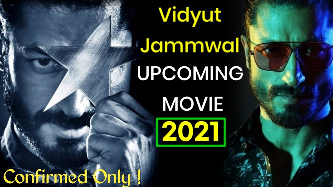 Download 03 Vidyut Jammwal Upcoming Biggest Action Movie 2021 | Release Date | Trailer & More