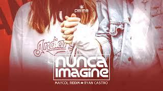 Nunca Imagine - Maycol Riddim Ft Ryan Castro (Prod. Palma Pr...