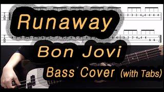 Bon Jovi Runaway Bass Cover With Tabs