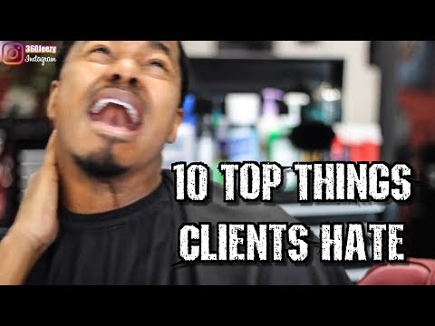 10 TOP THINGS THAT CLIENTS HATE REACTION