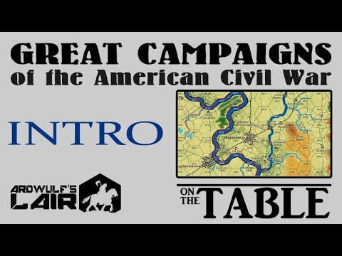 Great Campaigns Of The American Civil War Introduction