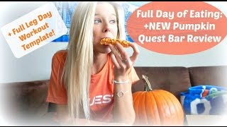 Full Day Of Eating: Quest Pumpkin Pie Bar + Full Leg Day Template!