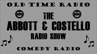 The Abbott and Costello Radio Show ♦ Lou s Engaged to Jud ♦ EP 13 ♦ Comedy ♦ 01 06 44