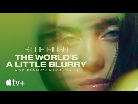 Billie Eilish: The World's A Little Blurry - Official Trailer | Apple TV+