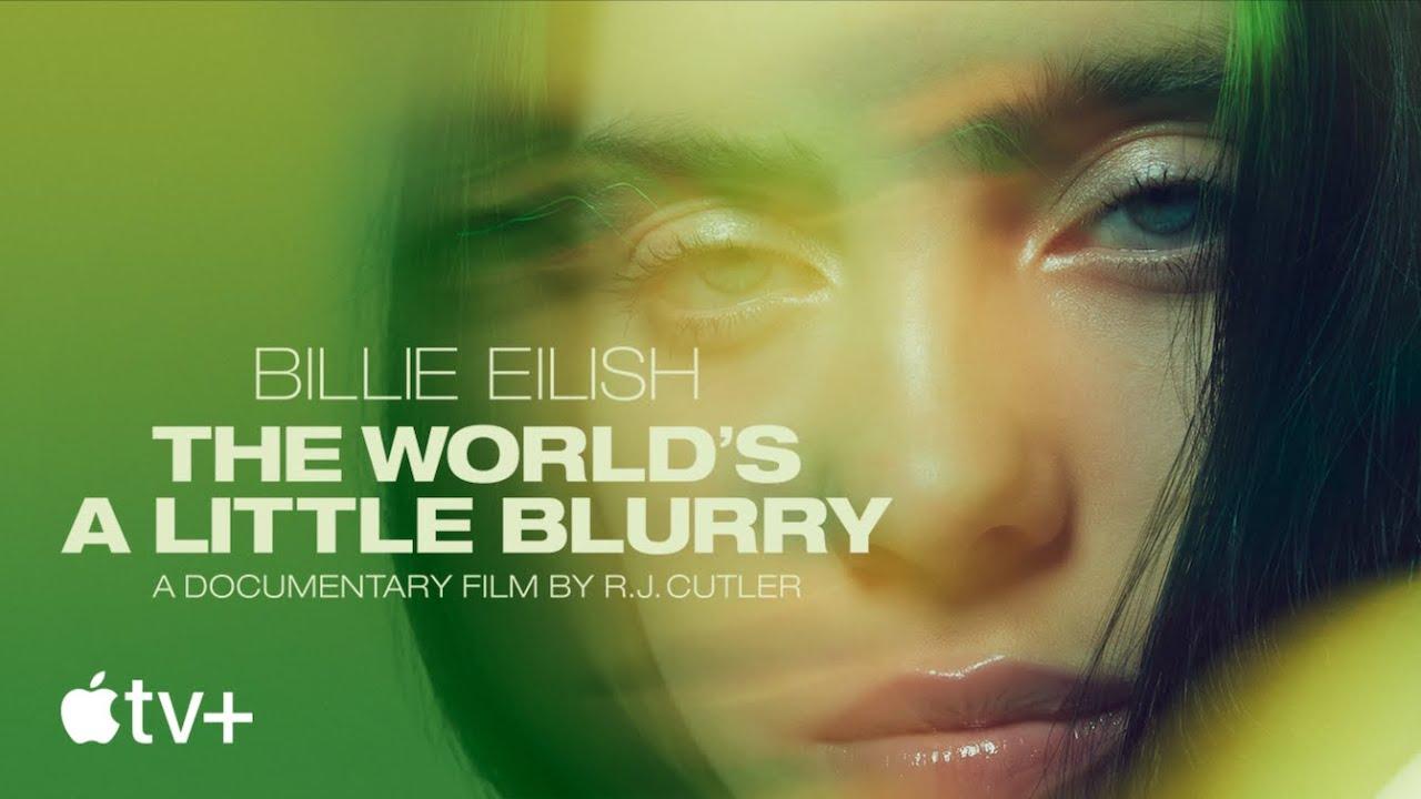 Billie Eilish: The World's A Little Blurry - Official Trailer | Apple TV+ - YouTube
