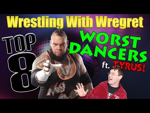 Top 8 Worst Dancing Wrestlers (ft. Tyrus) | Wrestling With Wregret
