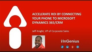 Accelerate your ROI by connecting your phone to Dynamics 365 CRM