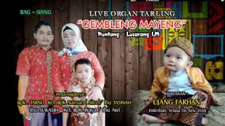 "Video Live Organ Tarling ""GEMBLENG MAYENG""  Puntang IM. Lokasi  Patimban - Pantai Klapaan - Subang. download MP3, 3GP, MP4, WEBM, AVI, FLV November 2018"