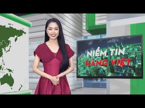 Niềm tin hàng Việt phát sóng ngày 7/6/2021