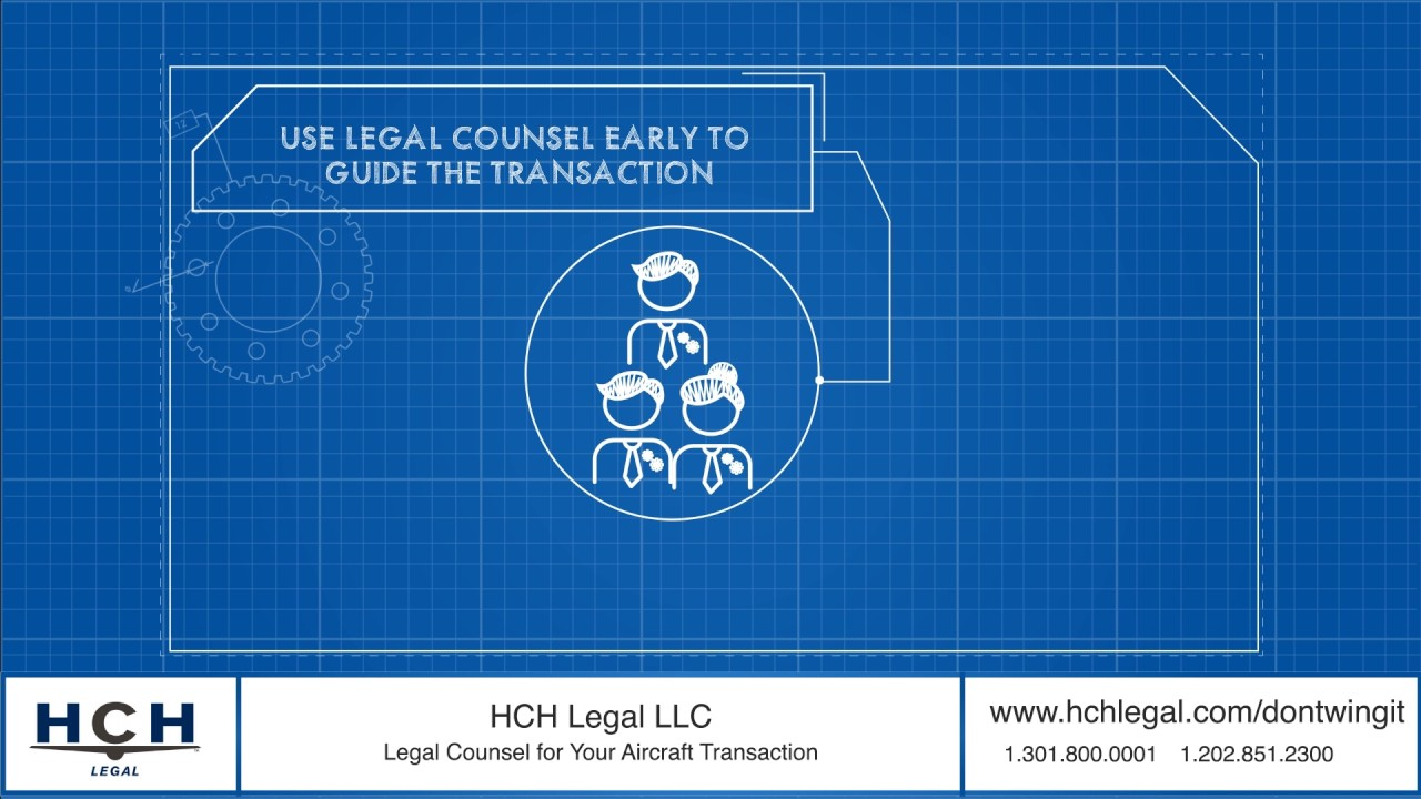 HCH Legal the Role of Legal Counsel in Aircraft Transactions
