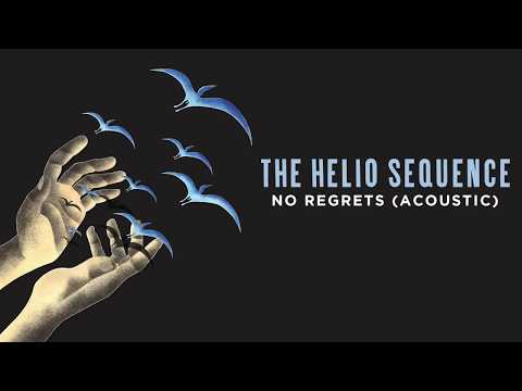 The Helio Sequence - No Regrets (Acoustic) Mp3