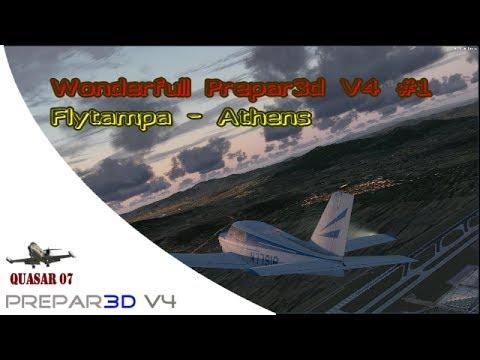 [Prepar3D V4] Wonderful Prepar3d V4 #1 Flytampa - Athens