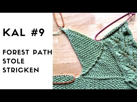 Youtube-Tutorial: Forest Path Stole KAL #9 Strickanleitung