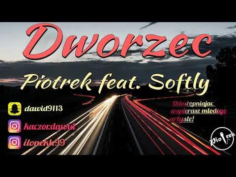 """Piotrek feat. Softly - """"Dworzec"""" / Official audio (Prod. INS Beats)"""