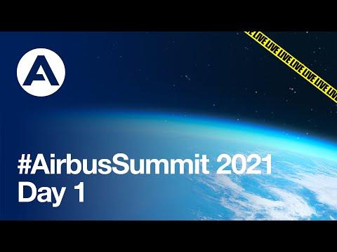 Airbus Summit 2021 - Day 1