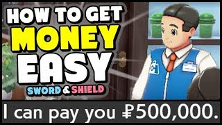 3 Ways To Make EASY MONEY in Sword and Shield