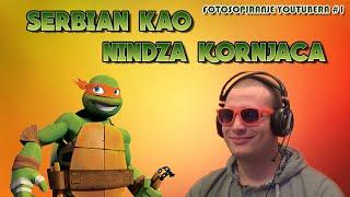 ☆ SERBIAN NINDZA KORNJACA | FOTOSOPIRANJE YouTuber-a #1 ☆ by Fico