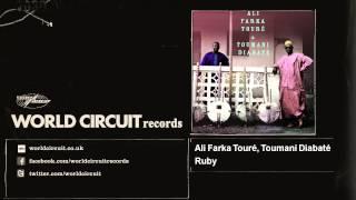 Ali Farka Touré, Toumani Diabaté - Ruby