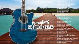 Las 30 Melodias Mas Romanticas Instrumentales  Grandes Hits Instrumentales