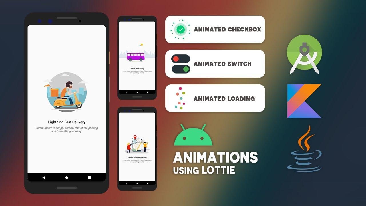 Android Animations Using Lottie - Kotlin - Java
