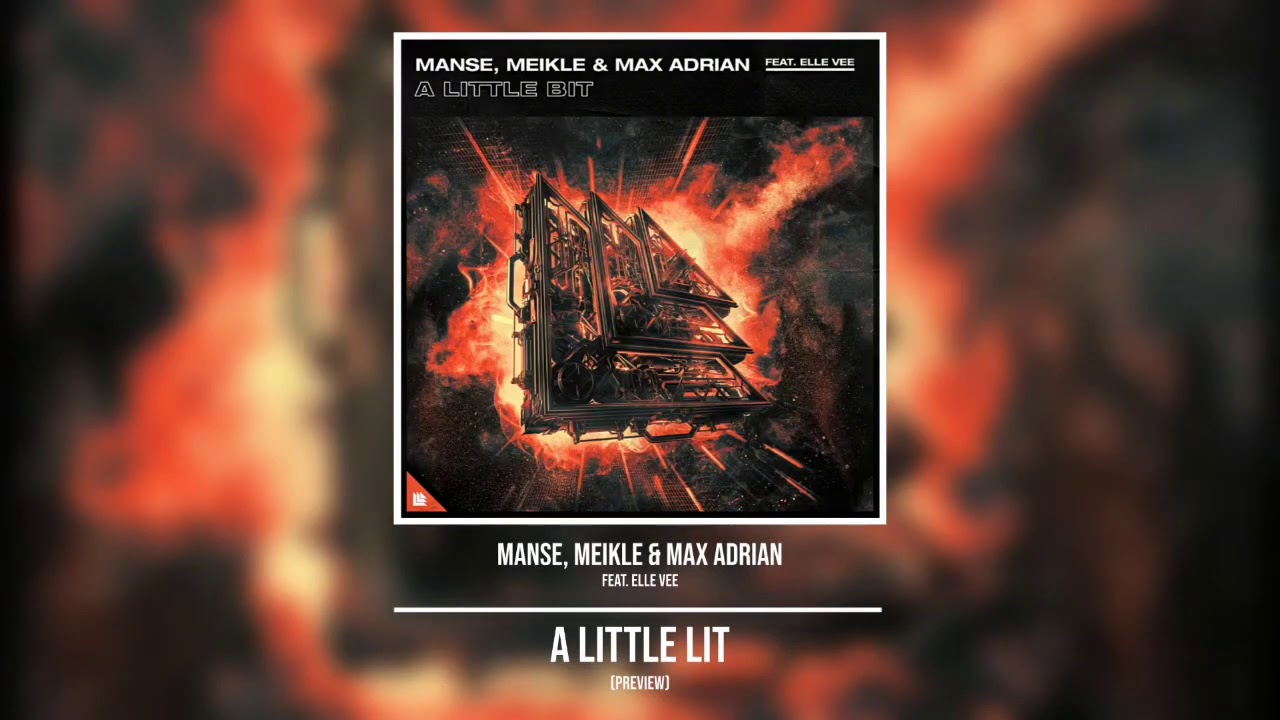 MANSE, Meikle & Max Adrian feat. Elle Vee - A Little Bit (Preview)