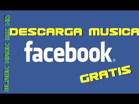 descarga musica gratis desde facebook 2014