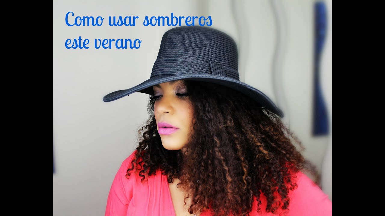 TRUCOS PARA USAR SOMBRERO CUANDO TIENES CABELLO RIZADO - YouTube ee849330199
