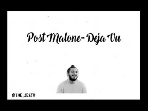 Post Malone- Deja Vu ft, Justin Bieber Lyrics(Official)