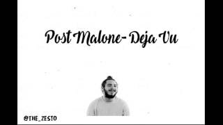 Post Malone- Deja Vu ft, Justin Bieber Lyrics(Official)