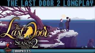 The Last Door Season 2 - Full Playthrough / Longplay / Walkthrough (no commentary)