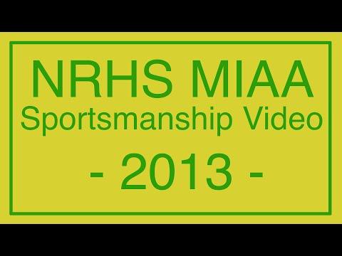 NRHS MIAA Sportsmanship Video 2013