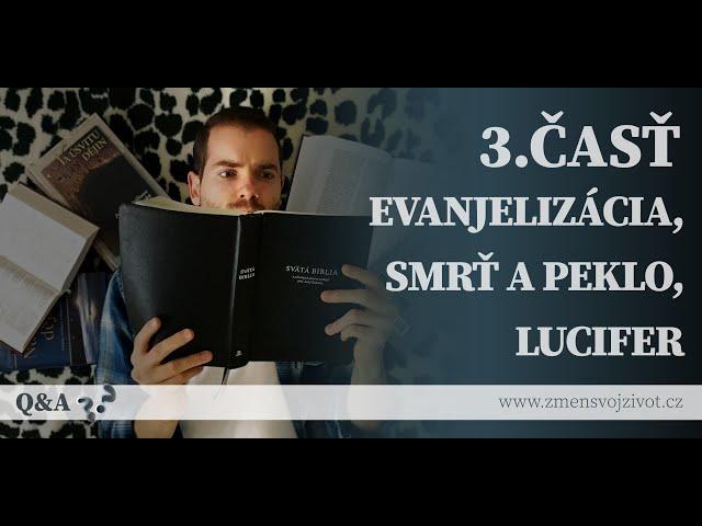 Otázky a odpovede (Questions and Answers) - 3.časť