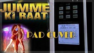 Jumme Ki Raat Hai song PAD CUVER  From kike Film by Skbmusic