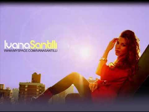 Whateva U Want - Ivana Santilli