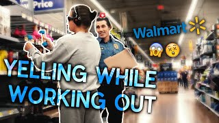 SCREAMING WHILE WORKING OUT @WALMART (**COPS ACTUALLY CAME**)