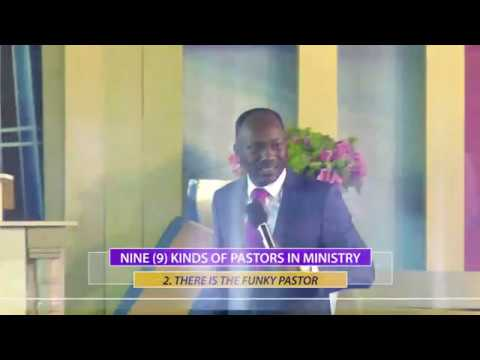 NINE (9) KINDS OF PASTORS IN MINISTRY BY APOSTLE JOHNSON SULEMAN