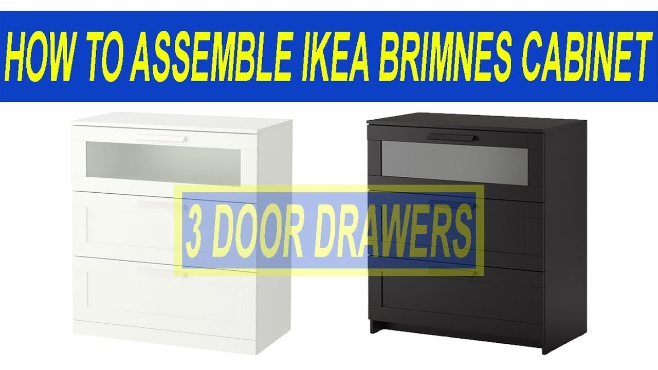 019ca6403534 How to Assemble Ikea Brimnes Chest of 3 Drawers - YouTube
