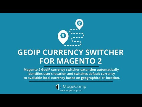 Magento 2 GeoIP Currency Switcher by MageComp