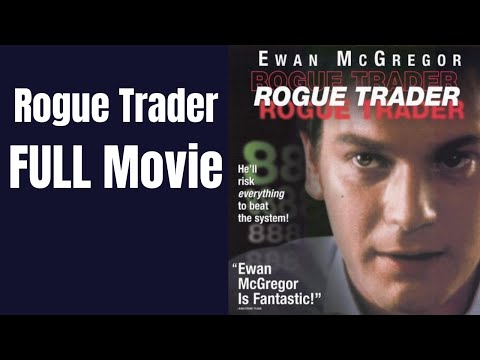 Rogue Trader Full Movie - Best Trading Films the  Nick Leeson Story Starring Ewan Mcgregor