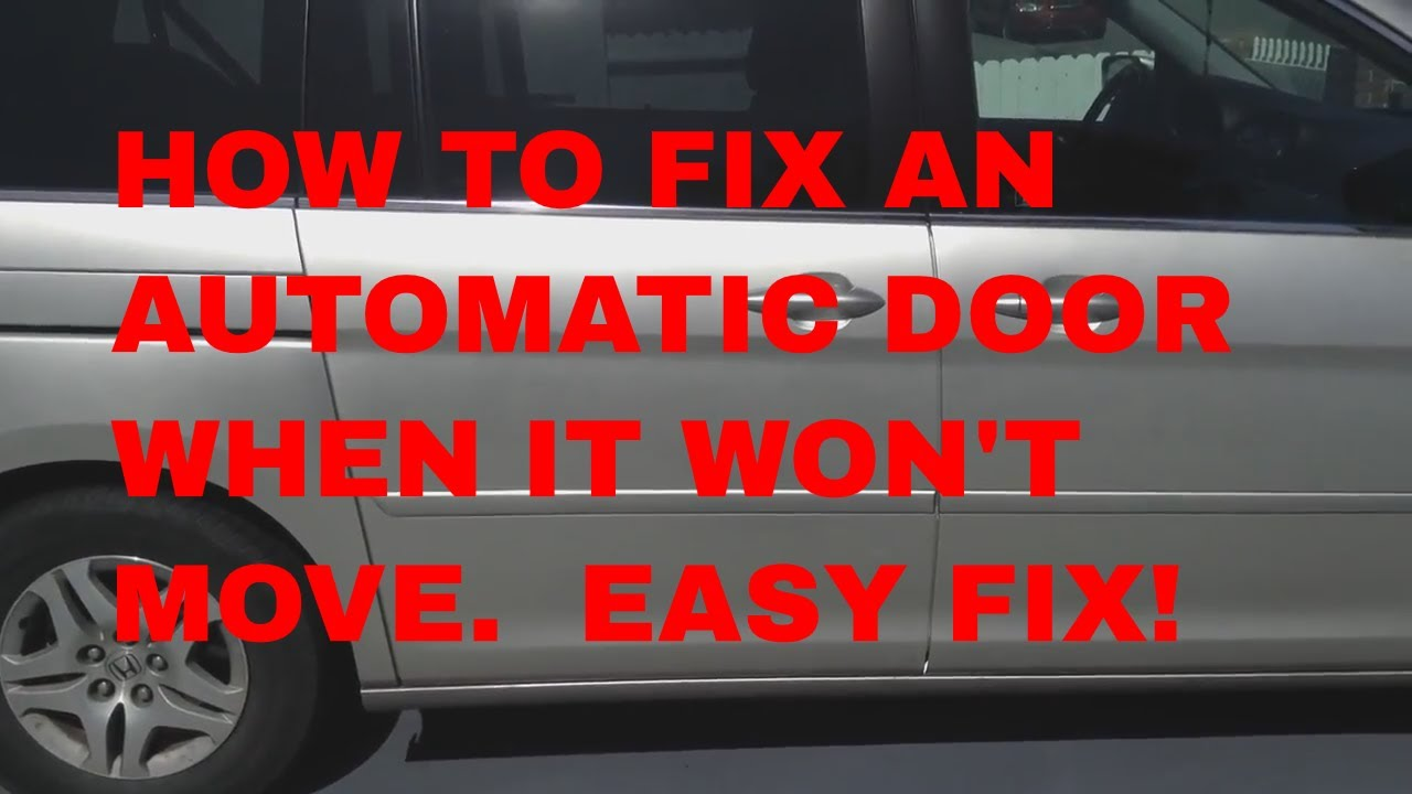 How To Fix Your Honda Odyssey Door When It Won T Open Or Close Youtube