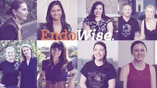 Women share their endometriosis stories #EndoWise
