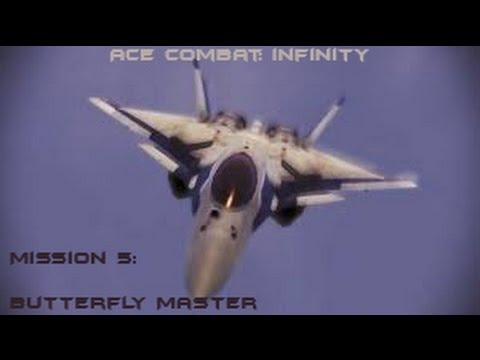 Ace Combat Infinity: Mission 5 Butterfly Master (HD)