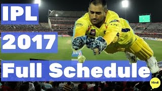 IPL 2017 Schedule List (Updated)   IPL 10 Time Table   IPL 10 Matches Dates and Time