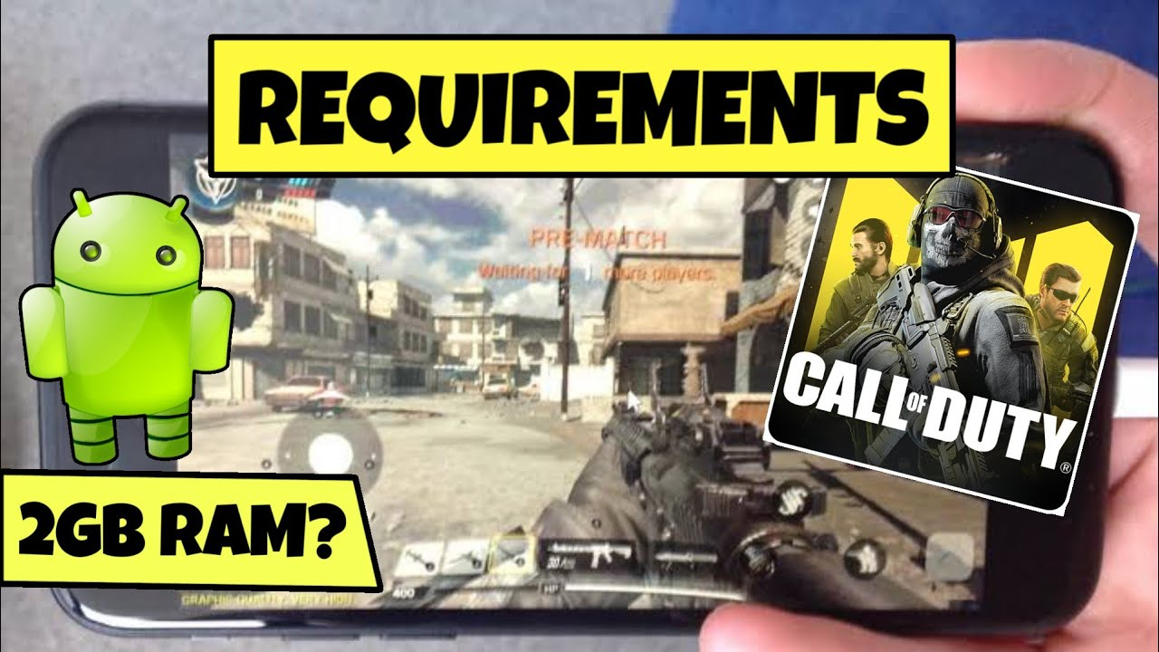 Call of Duty Mobile Minimum System Requirements (Android ...