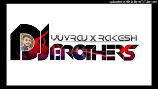 Bhomiya Ji Bhagtai (3D Brazil Mix) - DJ YuvRaj x DJ Rakesh
