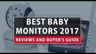 Best Baby Monitors 2018- Reviews and Buyer