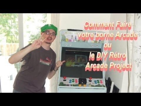 DIY Rétro Arcade Project ou comment faire sa borne arcade chez soi partie 1