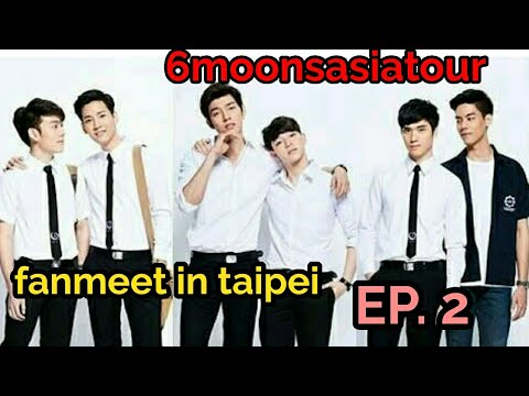 6moonsasiatour fanmeet in taipei (Live IG p'aof)Ep.2